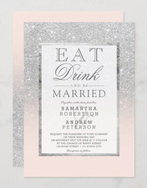 Faux silver glitter blush pink eat drink wedding invitation